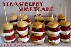 Lady Behind the Curtain » Strawberry Shortcake Appetizer