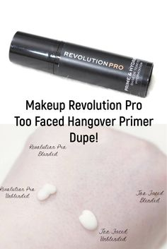 Revolution Pro Prime and Hydrate Primer Too Faced Hangover DUPE Too Faced Hangover Primer, Skincare Dupes, Beauty Dupes, Makeup Dupes, Too Faced Blush, Too Faced Dupe, Black Makeup Brush Set, Too Faced Eyeshadow