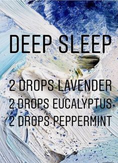 Deep Sleep (lavender, eucalyptus, peppermint) (incorrect link) remedies for anxiety remedies for sleep remedies high blood pressure remedies simple remedies sinus infection Essential Oils Guide, Essential Oils For Sleep, Essential Oil Uses, Doterra Essential Oils, Young Living Essential Oils, Cough Remedies For Adults, Deep, Essential Oil Combinations, Essential Oil Diffuser Blends