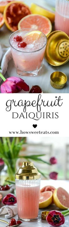 grapefruit daiquiris I howsweeteats.com