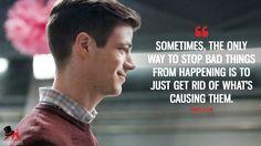 Barry Allen: Sometimes, the only way to stop bad things from happening is to just get rid of what's causing them. More on: http://www.magicalquote.com/series/the-flash/ #BarryAllen #TheFlash