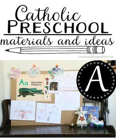 Catholic Preschool Curriculum: Letter A--including 3 free printables