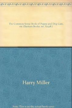 The Common Sense Book of Puppy and Dog Care *** To view further for this item, visit the image link. (Note:Amazon affiliate link)