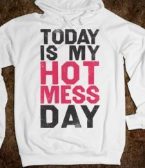 Today Is My Hot Mess Day - Spring Breaker - Skreened T-shirts, Organic Shirts, Hoodies, Kids Tees, Baby One-Pieces and Tote Bags