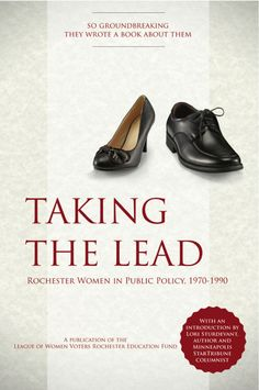 Amy Carr Caucutt's book  Taking the Lead  Book pays tribute to Rochester's female leaders