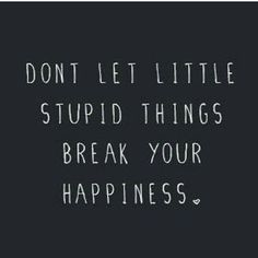 Yup ... keep those stupid little things out.  #notetoself #truth #love #happy #happiness #stupidlittlethings #keepout #recovery #healing #heal #grow #change #transformation #personaldevelopment #personalpower #strength #riseabove #happymonday #thingsthatmatter #qotd #courage #choice #habits #unstoppableme #stacigray #follow @_Unstoppable_Me @Staci_Gray