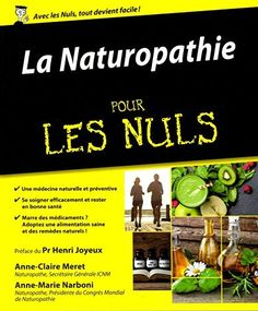 La Naturopathie pour les Nuls, http://www.amazon.fr/dp/2754084479/ref=cm_sw_r_pi_awdl_x_44u.xbA6XDX4M