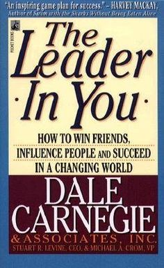 The Leader in You by Dale Carnegie. $7.99. Publisher: Pocket Books (May 1, 1995). Author: Dale Carnegie