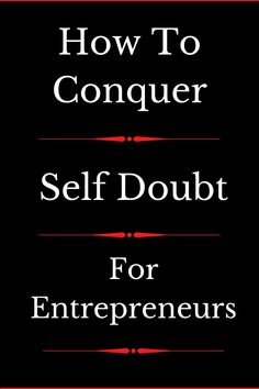 Self doubt is one of the biggest obstacles aspiring entrepreneurs face. These doubts may originate in their own minds, or they may be planted there by others. But the solution is actually far more simple than you may think. In this article we look at how entrepreneurs can conquer self doubt and start on the path to success. #howto #mindset #motivation #motivationtips #mindsettips #howtotips #tips #mindsethacks #entrepreneurtips #entrepreneur #entrepreneurship #lonewolfentrepreneur…