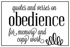 QUOTES & VERSES ON Obedience FOR MEMORY AND COPY WORK