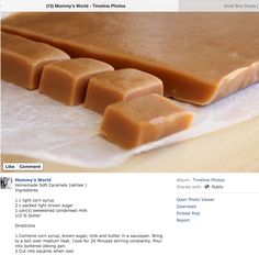 Homemade Caramels - going to try this one but looking for one with sea salt, too! Caramel Recipes, Candy Recipes, Sweet Recipes, Holiday Recipes, Dessert Recipes, Yummy Treats, Delicious Desserts, Sweet Treats, Yummy Food