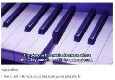 Piano For Dummies Isn't for marching band, but still. Even so, there is that one key that doesn't work on each piano at school. Stupid Funny, Haha Funny, Funny Jokes, Hilarious, Funny Stuff, Random Stuff, Band Problems, Flute Problems, Music Jokes