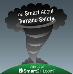 Be Smart About #Tornado Safety by signing up and creating a Safety Profile at www.smart911.com