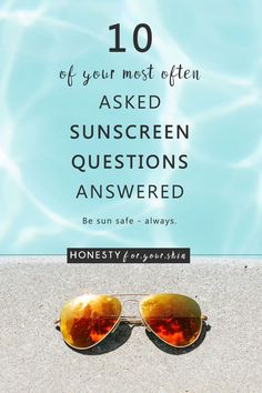 Summer is coming, oh yes it is! While sunscreen should be an all-year affair, summer is definitely the season you start to think most about using it... and when that happens you start to ask yourself questions like, how much sunscreen should I apply to my face and neck? What does SPF 30 mean? What is the best sunscreen for sensitive skin? Do you have more? I hope I have you covered with the answers to these 10 most commonly asked sunscreen questions, if not leave me a comment with yours and…