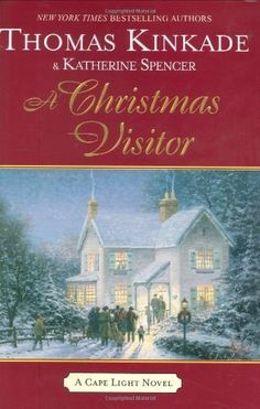 A Christmas Visitor (Cape Light, Book 8) by Thomas Kinkade, http://www.amazon.com/dp/0425217256/ref=cm_sw_r_pi_dp_f2BVrb1FZWBJ5