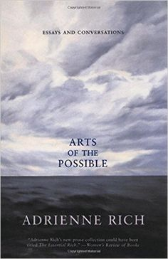 Amazon.com: Arts of the Possible: Essays and Conversations (9780393323122): Adrienne Rich: Books