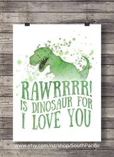 "Dinosaur print | Rawrrrr! is dinosaur for ""I love you ' | Green watercolor dinosaur | Boys room decor printable | typography wall art"