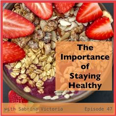 Importance of Staying Healthy by Sabrina Victoria on SoundCloud