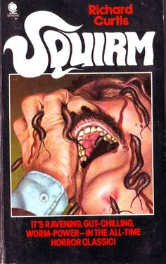 Squirm by Richard Curtis Sci Fi Horror, Horror Books, Horror Comics, Horror Films, Scary Snakes, Creepy, Richard Curtis, Monster Face, Horror Movie Posters