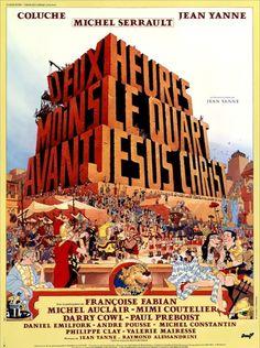 Deux heures moins le quart avant Jésus-Christ - Jean Yanne Jesus Christ Film, Michel Constantin, Movies And Series, Darry, Comedy, Cinema, Movie Posters, Nostalgia