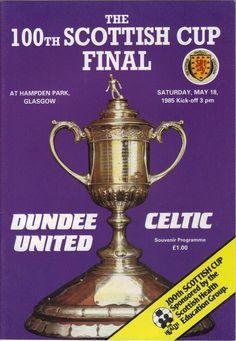 1985 Scottish Cup Final - Dundee Utd v Celtic