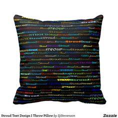 Stroud Text Design I Throw Pillow