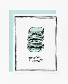 You're Sweet Letterpress Card | Sycamore Street Press