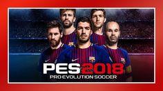 PES 2018 - Best Soccer Games