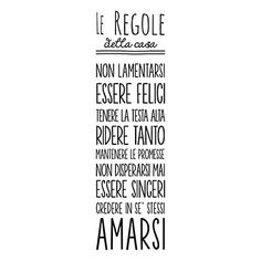 Wallsticker Regole della casa Nero 30 x 90 cm Casa Hipster, Family Rules, Italian Language, More Than Words, Home Living, E Design, Sentences, Sweet Home, Inspirational Quotes