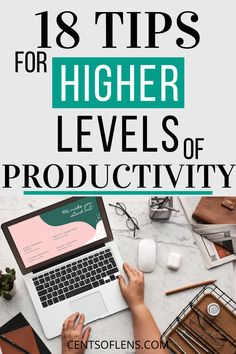 If you struggle with being productive, find out how you can achieve higher levels of productivity with these 18 tips today! #productivity #productivityhacks #productivitytips #lifehacks #getstuffdone #productivehabits