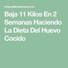 Baja 11 Kilos En 2 Semanas Haciendo La Dieta Del Huevo Cocido