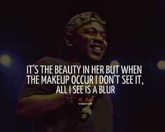 Kendrick Lamar Poetic Justice Quotes Tumblr