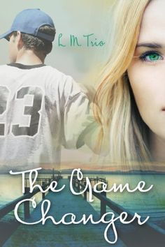 The Game Changer by L.M. Trio. $1.98. 318 pages