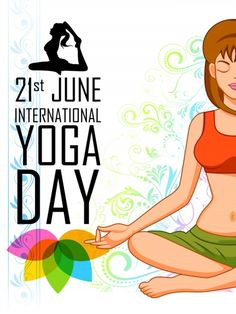 illustration of woman doing Yoga for International Yoga Day Poster. Yoga Régénérateur, Hot Yoga, Yoga Day Quotes, Happy Yoga Day, World Yoga Day, Happy International Yoga Day, Citations Yoga, Restorative Yoga Poses, Types Of Yoga