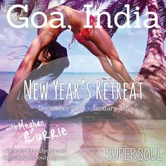 http://www.supersoulyoga.net/yoga/the-journey/retreats/new-year's-yoga-retreat-with-meghan-currie/