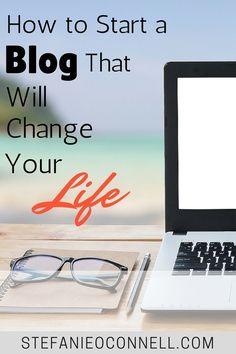 What are you waiting for? Take the next step, start a blog and change your life. When you start a blog, there is so much unlimited potential. You can use your blog as a side hustle and make money, start a business and use your blog as a launching pad and more! https://stefanieoconnell.com/start-a-blog/