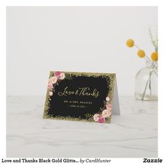 Shop Love and Thanks Black Gold Glitter Pink Floral Thank You Card created by CardHunter. Baby Shower Thank You Cards, Wedding Thank You Cards, Wedding Color Schemes, Wedding Colors, Wedding Songs, Gold Glitter, Note Cards, Black Gold, Bridal Shower