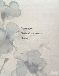 I will ALWAYS remember looking into your eyes and realizing how much my life was going to change...