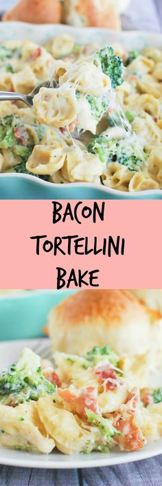 Bacon Tortellini Bake - a delicious 30 minute meal!