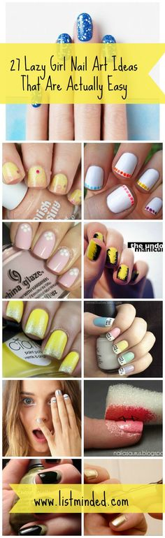 27 Lazy Girl Nail Art Ideas That Are Actually Easy #beauty