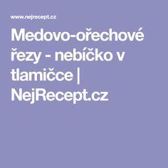 Medovo-ořechové řezy - nebíčko v tlamičce | NejRecept.cz