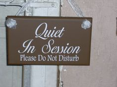 Quiet In Session Please Do Not Disturb Wood by heartfeltgiver