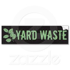 Yard Waste Garbage Trash Can Label