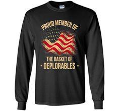 Proud Member of the Basket of Deplorables - Treding Tshirt shirt