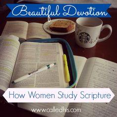 Beautiful Devotion: How Women Study Scripture | CalledHis.com