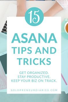 Do you want to make the most of the benefits of Asana project management? Asana is powerful, but easy to use, if learn a few tricks. You can improve your productivity with these advanced Asana tips! | How to Use Asana Project Management | Asana Project Management Tips | Asana for Business Asana Project Management, Management Tips, Business Goals, Business Tips, Online Business, Focus On Yourself, Improve Yourself, Getting Things Done, Getting Organized