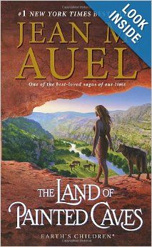 The Land of Painted Caves (Earth's Children Series 6) by Jean M. Auel 1. The Clan of the Cave Bear 2. The Valley of Horses 3. The Mammoth Hunters 4. The Plains of Passage 5. The Shelters of Stone