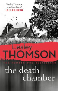 The Death Chamber – Lesley Thomson – 4* Review