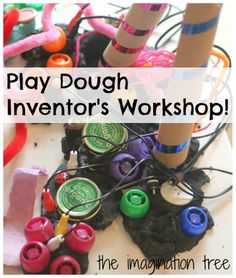 Play Dough Inventor's Workshop from The Imagination Tree