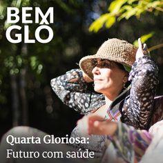 No Quarta Gloriosa de hoje, Gloria fala um pouco sobre a importância de aproveitar o momento presente contribuindo para um futuro melhor. Confira! ;)  #bemglo #quartagloriosa #futurocomsaude